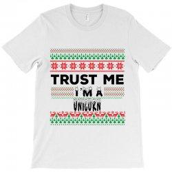 TRUST ME I'M A UNICORN T-Shirt   Artistshot