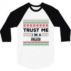 TRUST ME I'M A UNICORN 3/4 Sleeve Shirt   Artistshot