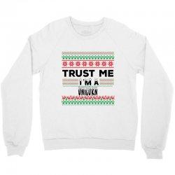 TRUST ME I'M A UNICORN Crewneck Sweatshirt   Artistshot