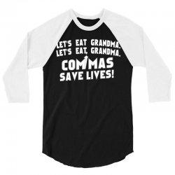 commas save lives! 3/4 Sleeve Shirt | Artistshot