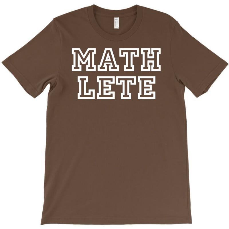 Mathlete Slogan T-shirt   Artistshot