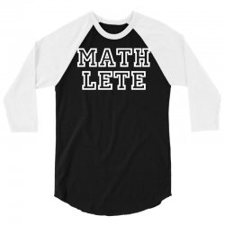 mathlete slogan 3/4 Sleeve Shirt   Artistshot