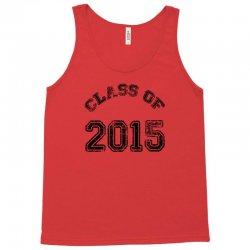 class of 2015 Tank Top | Artistshot