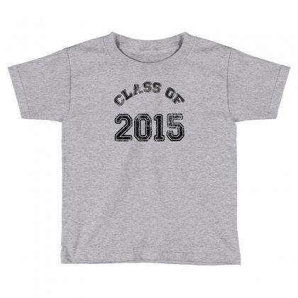 Class Of 2015 Toddler T-shirt Designed By Permatasarisekar