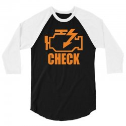 check engine 3/4 Sleeve Shirt | Artistshot