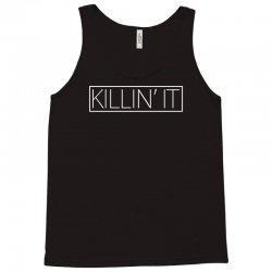 killin'it Tank Top | Artistshot
