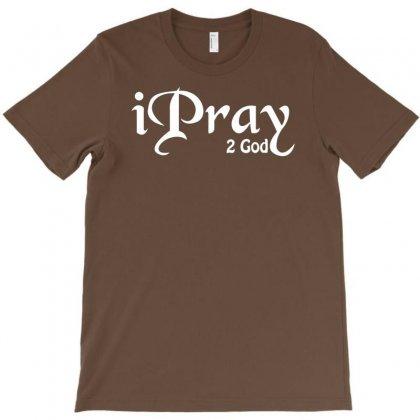 I Prayto God T-shirt Designed By Esti Septiani Agustin