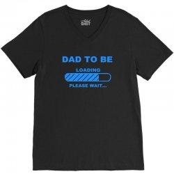 dad to be please wait dad maternity V-Neck Tee | Artistshot