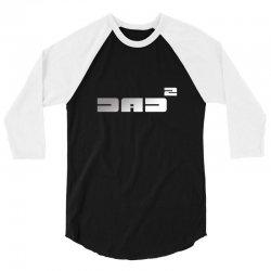 dad2 3/4 Sleeve Shirt | Artistshot
