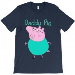 daddy pig T-Shirt   Artistshot