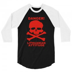 danger! lithuania attitude 3/4 Sleeve Shirt | Artistshot