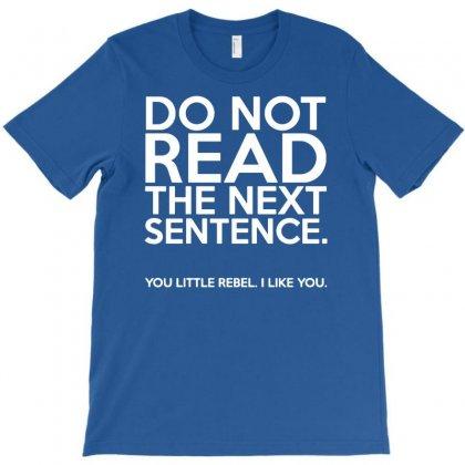 Sentence Funny T-shirt Designed By Esti Septiani Agustin