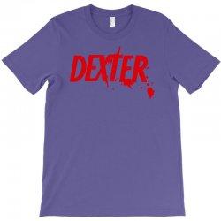 dexter serial killer tv T-Shirt   Artistshot