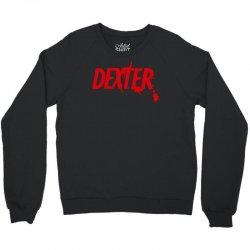 dexter serial killer tv Crewneck Sweatshirt   Artistshot