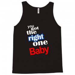 diet pepsi you got the right one baby Tank Top   Artistshot