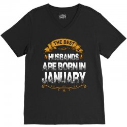 The Best Husbands Are Born In January V-Neck Tee | Artistshot