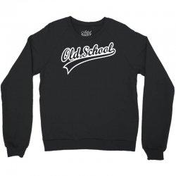 oldschool Crewneck Sweatshirt | Artistshot