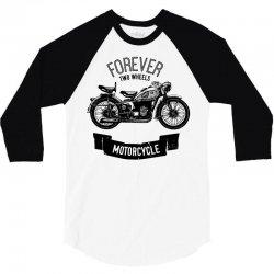 forever two wheels 3/4 Sleeve Shirt | Artistshot