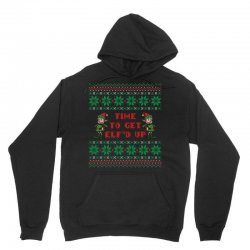 time to get elfed up Unisex Hoodie | Artistshot