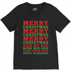 Merry Christmas Kiss My Ass Happy Hanukkah V-Neck Tee | Artistshot