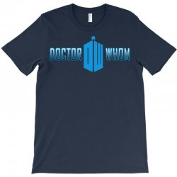 doctor whom T-Shirt | Artistshot
