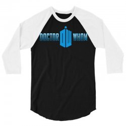 doctor whom 3/4 Sleeve Shirt | Artistshot