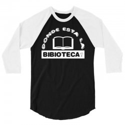 donde esta la biblioteca 3/4 Sleeve Shirt | Artistshot