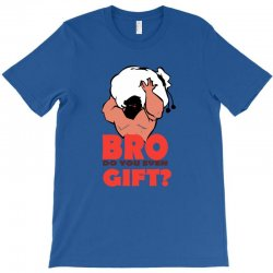 do you even gift T-Shirt   Artistshot