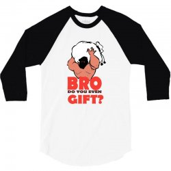 do you even gift 3/4 Sleeve Shirt   Artistshot