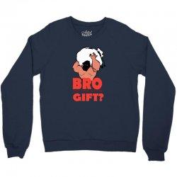 do you even gift Crewneck Sweatshirt   Artistshot
