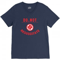 do not resuscitate V-Neck Tee | Artistshot