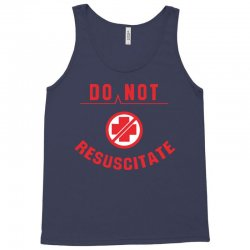 do not resuscitate Tank Top | Artistshot