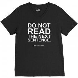 do not read the next sentence V-Neck Tee | Artistshot