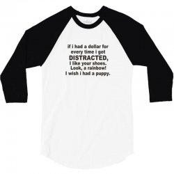 distracted funny 3/4 Sleeve Shirt | Artistshot