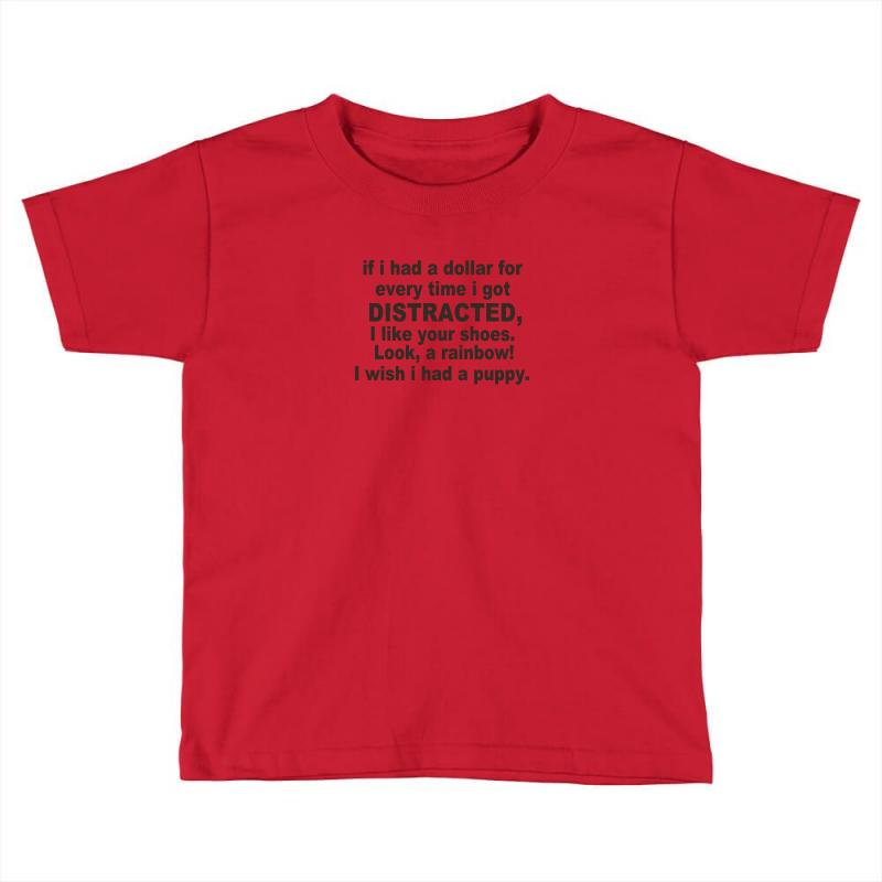 Distracted Funny Toddler T-shirt | Artistshot