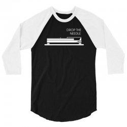 drop the needle music 3/4 Sleeve Shirt | Artistshot