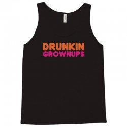 drunkin grownups   funny dunkin donuts dd parody t shirt alcohol beer Tank Top   Artistshot