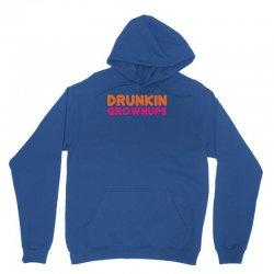 drunkin grownups   funny dunkin donuts dd parody t shirt alcohol beer Unisex Hoodie   Artistshot