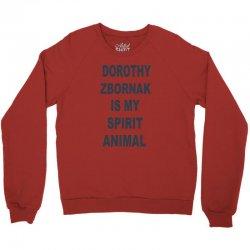 dorothy zbornak is my spirit animal Crewneck Sweatshirt   Artistshot