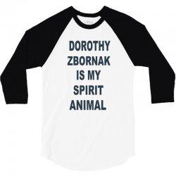 dorothy zbornak is my spirit animal 3/4 Sleeve Shirt   Artistshot