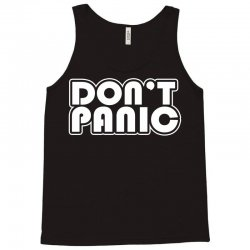 don't panic Tank Top   Artistshot