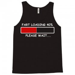 fart loading Tank Top | Artistshot