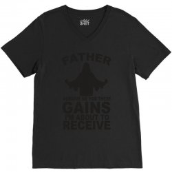 father forgive me for these gains i'm about to receive tank V-Neck Tee | Artistshot