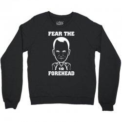 fear the forehead Crewneck Sweatshirt | Artistshot