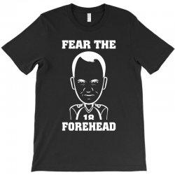 fear the forehead T-Shirt | Artistshot