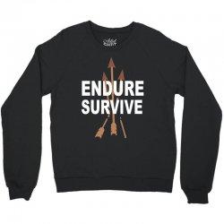 endure and survive (the last of us) Crewneck Sweatshirt   Artistshot