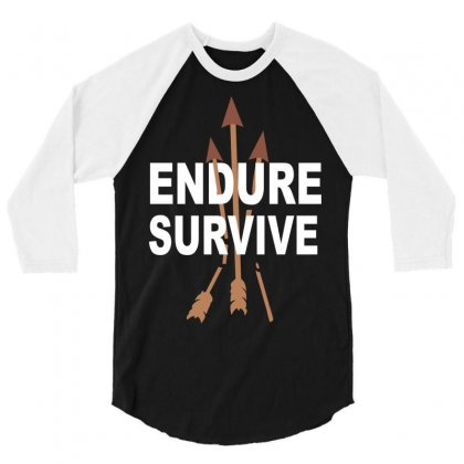 Endure And Survive (the Last Of Us) 3/4 Sleeve Shirt Designed By Permatasarisekar