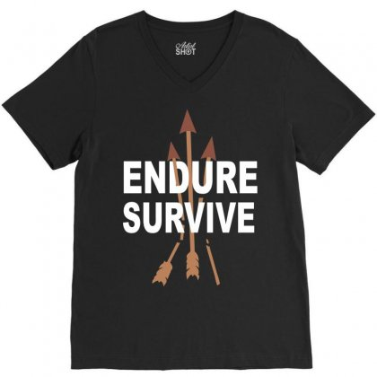 Endure And Survive (the Last Of Us) V-neck Tee Designed By Permatasarisekar