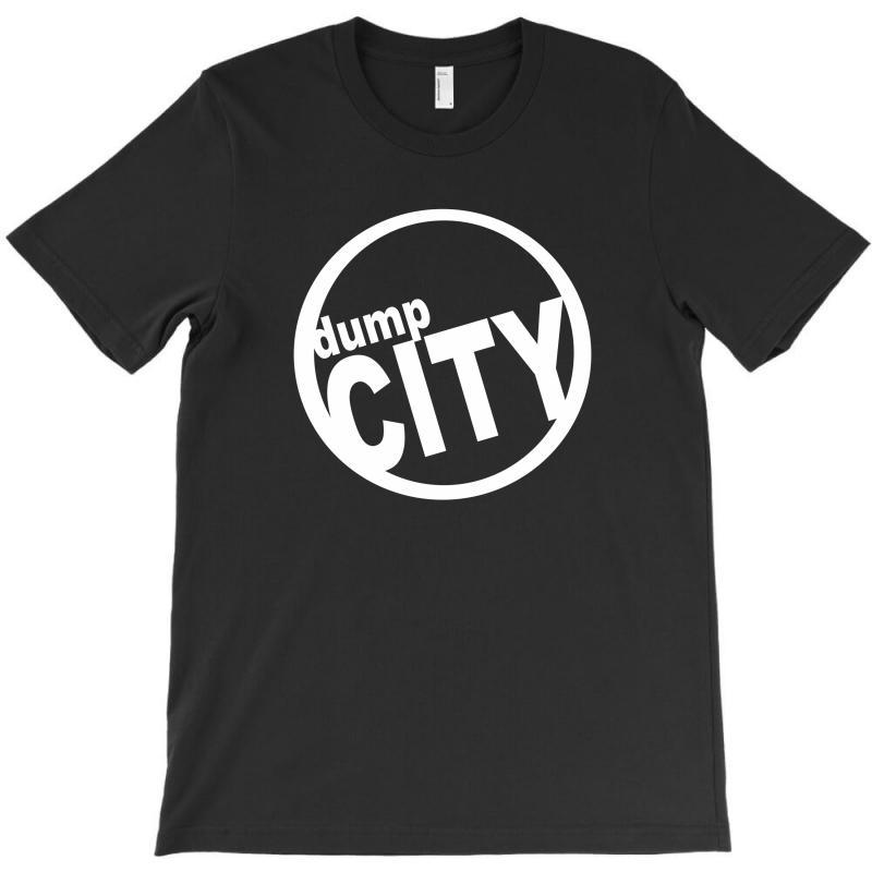 Dump City T-shirt   Artistshot