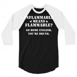 go home english you're drunk 3/4 Sleeve Shirt | Artistshot